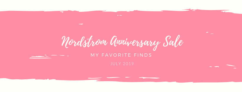 Nordstrom Anniversary Sale: My Favorite Finds